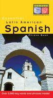 Essential Latin American Spanish Phrase Book