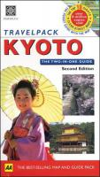 Travel Pack : Kyoto 2nd ed.