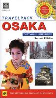Travel Pack : Osaka 2nd ed.