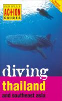 Action Guides :  Diving Thailand and Southeast Asia