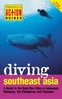 Action Guide: Diving Southeast Asia 3rd ed.