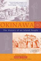 Okinawa: History of an Island People