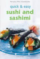 Mini: Quick & Easy Sushi and Sashimi