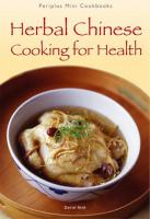 Mini: Herbal Chinese Cooking for Health