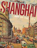 Shanghai : Art of the City