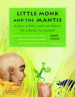 Little Monk and Mantis