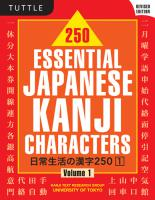 250 Essential Japanese Kanji Characters volume 1