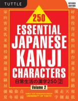 250 Essential Japanese Kanji Characters volume 2
