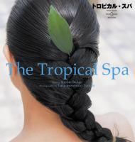The Tropical Spa (Japanese Edition)