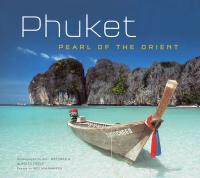 Phuket : Pearl of the Orient