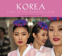 Korea: Land of the Morning Calm