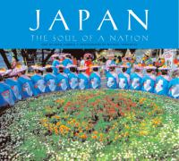 Japan : The Soul of A Nation