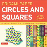 "Origami Paper 6"" Circles and Squares"