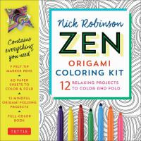 Nick Robinson's Zen Origami Coloring Kit