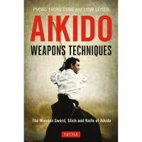 Aikido Weapons Techniques(2nd)